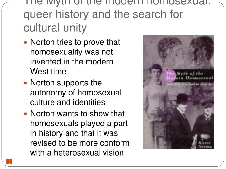 The Myth of the modern homosexual: queer history and the search for cultural unity