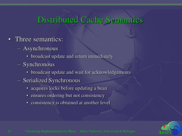 Distributed Cache Semantics
