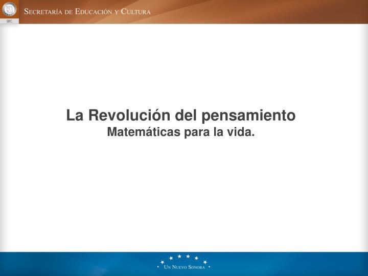 La Revolución del pensamiento