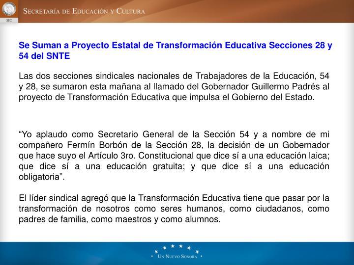 Se Suman a Proyecto Estatal de Transformación Educativa Secciones 28 y 54 delSNTE