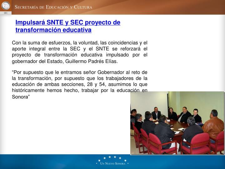 Impulsará SNTE y SEC proyecto de transformacióneducativa