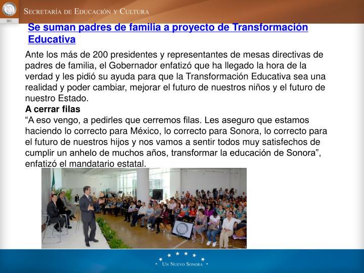 Se suman padres de familia a proyecto de Transformación Educativa