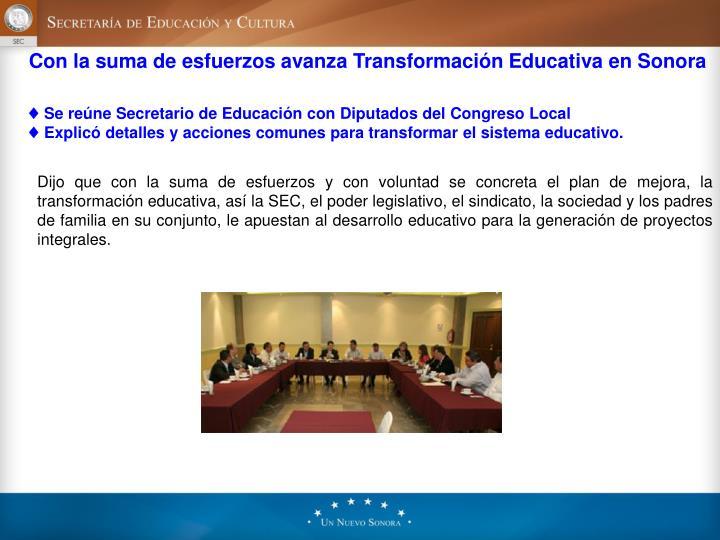 Con la suma de esfuerzos avanza Transformación Educativa en Sonora