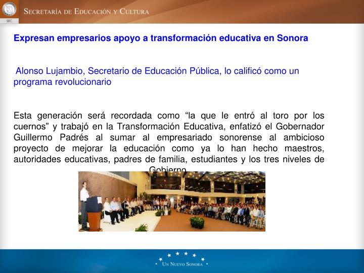 Expresan empresarios apoyo a transformación educativa en Sonora