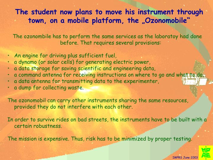 "The student now plans to move his instrument through town, on a mobile platform, the ""Ozonomobile"""