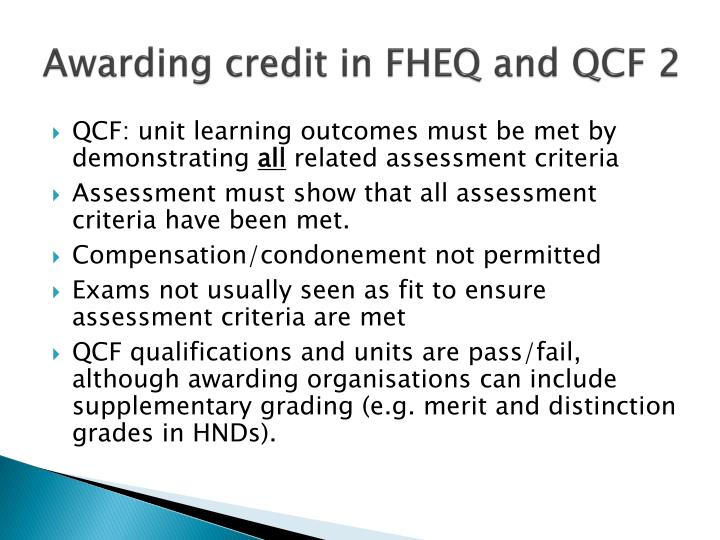 Awarding credit in FHEQ and QCF 2