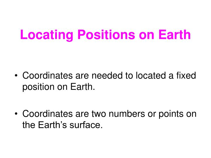 Locating positions on earth