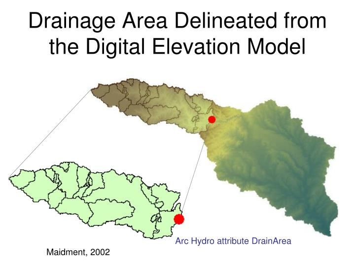 Drainage Area Delineated from the Digital Elevation Model