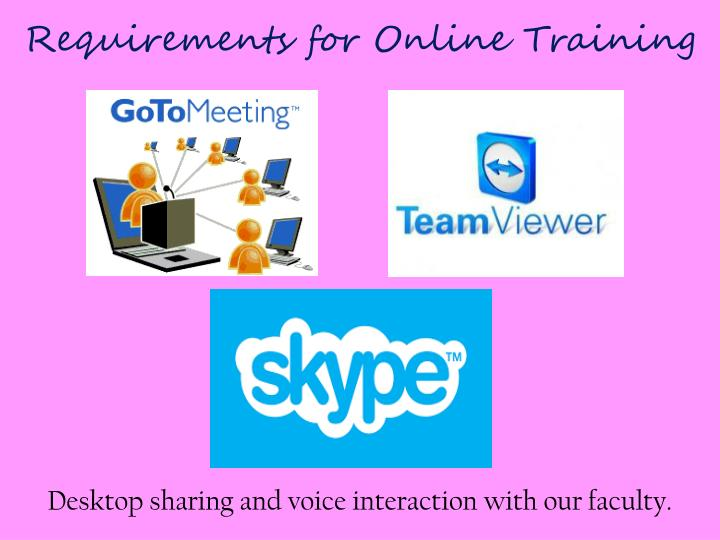 Requirements for Online Training