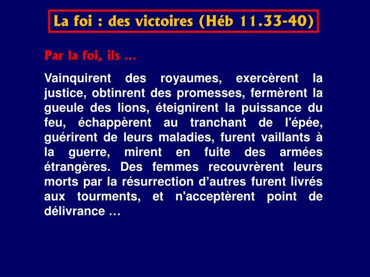 La foi : des victoires (Hb 11.33-40)