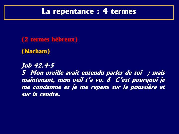 La repentance :