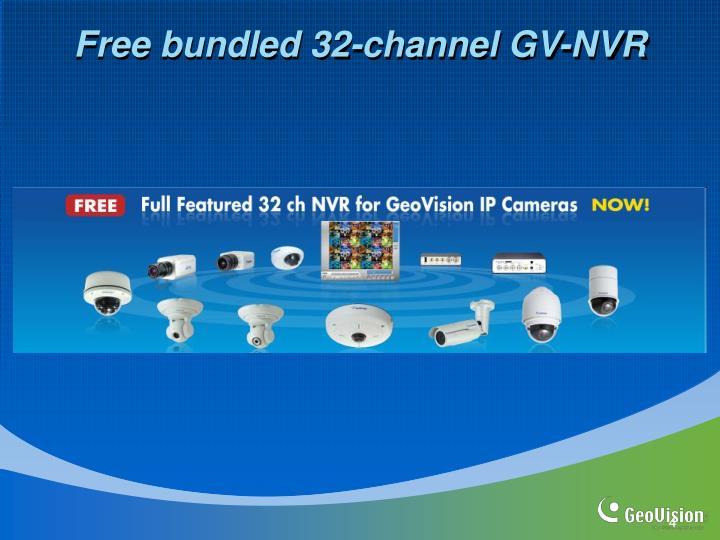 Free bundled 32-channel GV-NVR