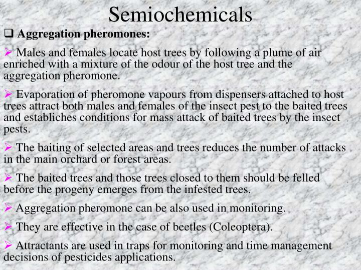 Semiochemicals