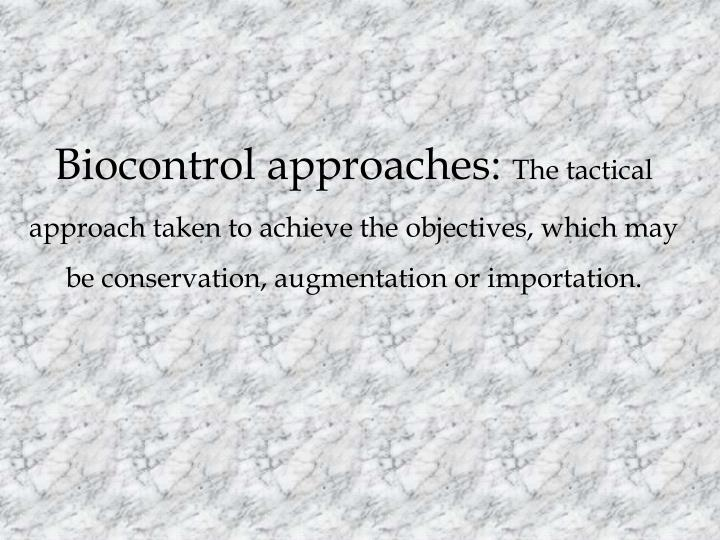 Biocontrol approaches: