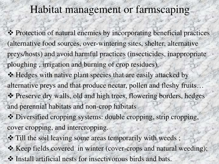 Habitat management or farmscaping