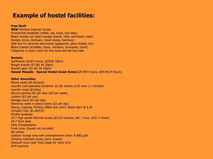 Example of hostel facilities: