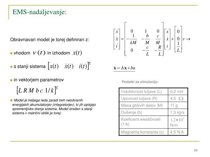 Obravnavan model je torej definiran z: