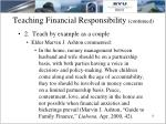 teaching financial responsibility continued