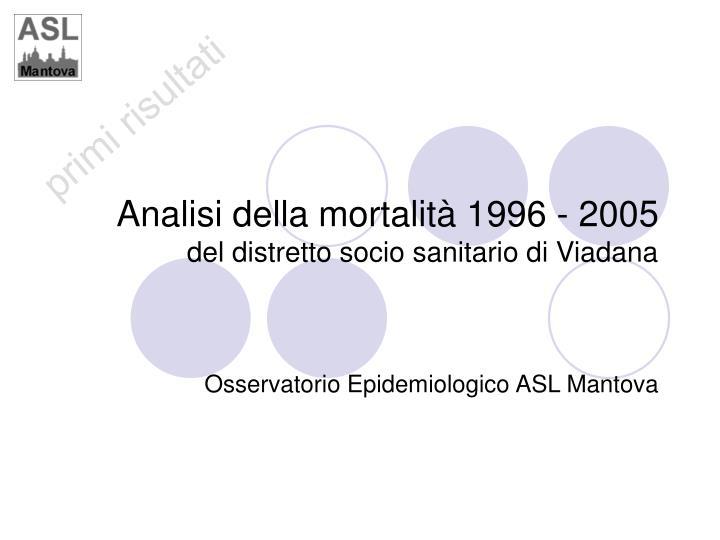 Analisi della mortalità 1996 - 2005