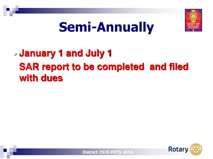 Semi-Annually
