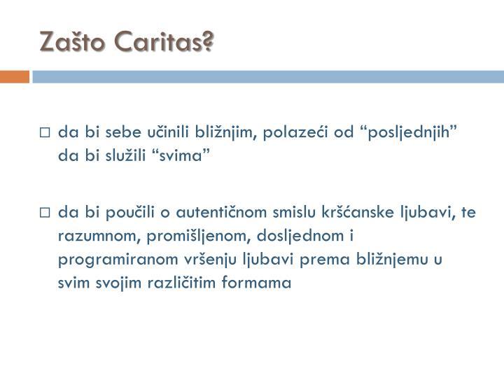 Zašto Caritas?