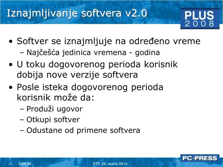 Iznajmljivanje softvera v2.0