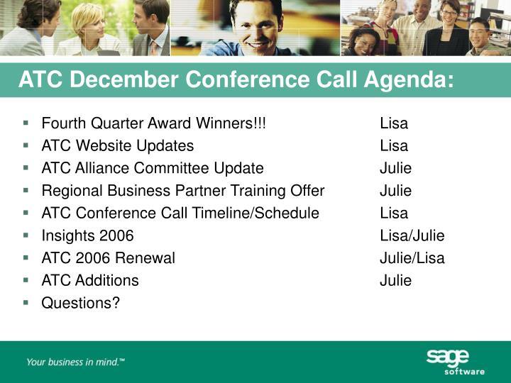 ATC December Conference Call Agenda: