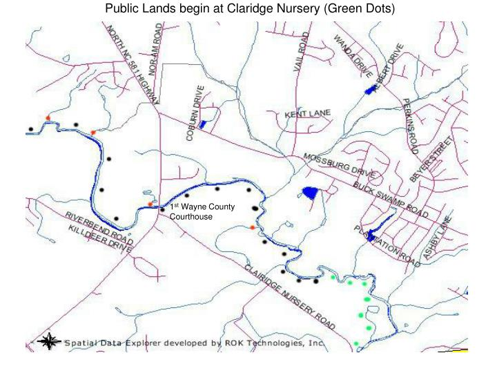 Public Lands begin at Claridge Nursery (Green Dots)