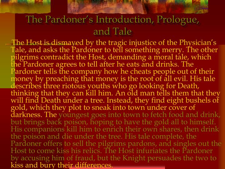 The Pardoner's Introduction, Prologue, and Tale