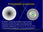 protostellar properties