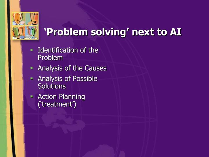 Problem solving next to ai