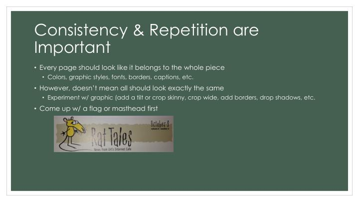 Consistency & Repetition are Important