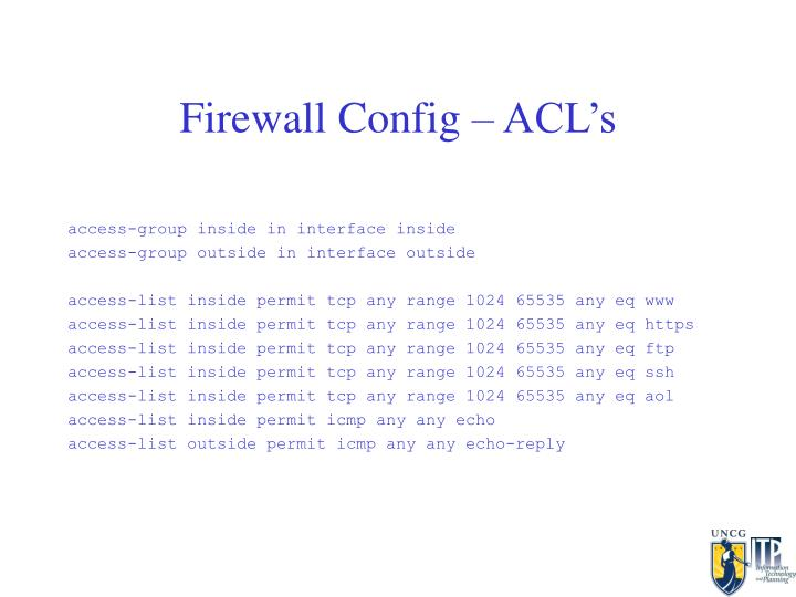 Firewall Config – ACL's