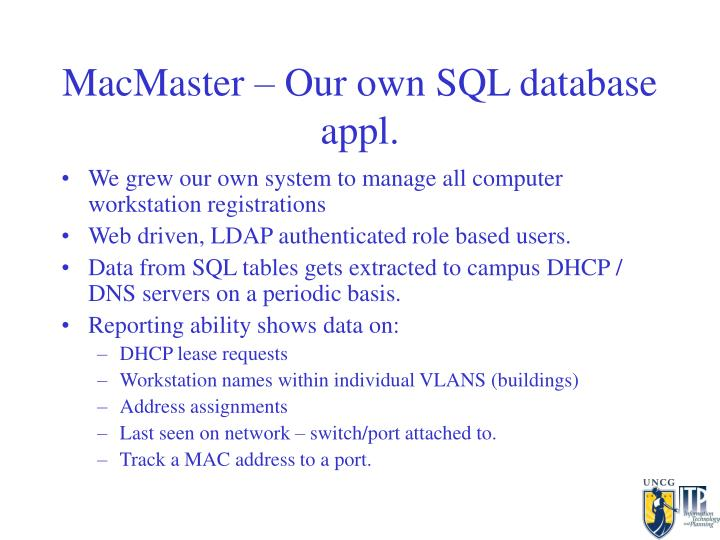 MacMaster – Our own SQL database appl.