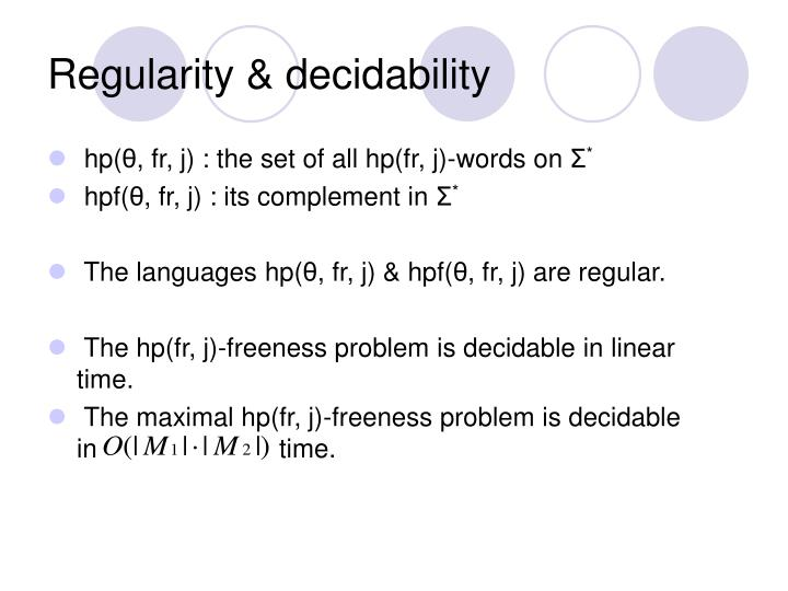 Regularity & decidability