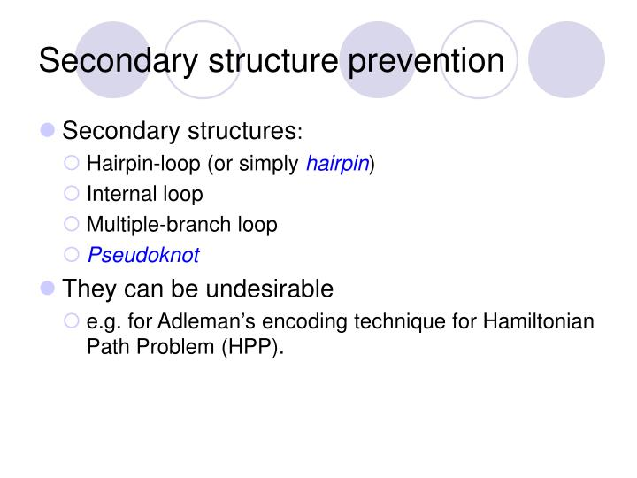 Secondary structure prevention
