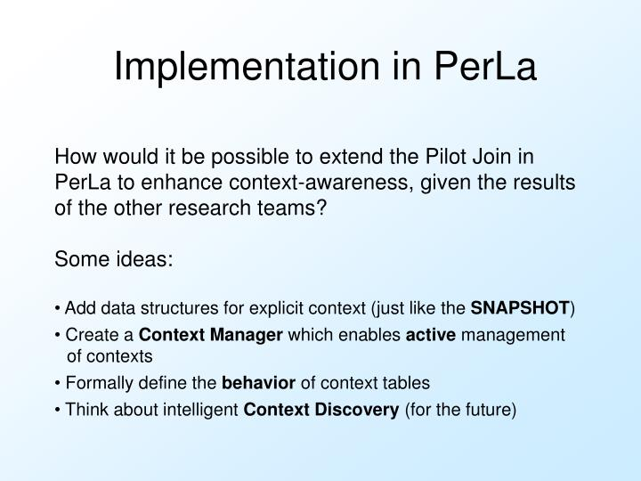 Implementation in PerLa