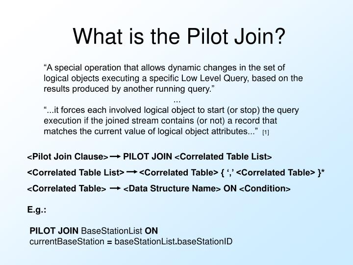 What is the Pilot Join?