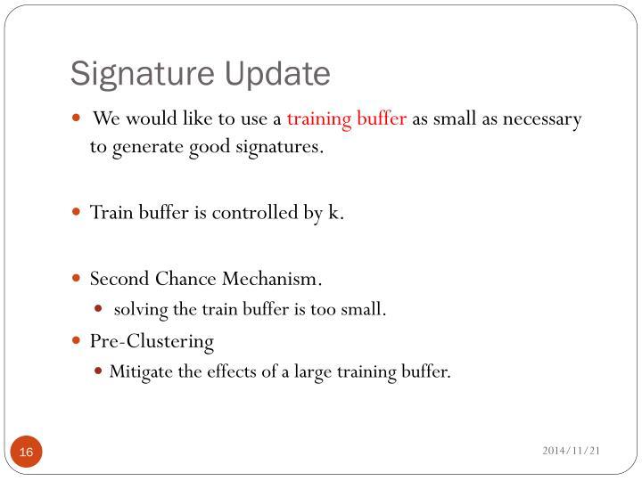 Signature Update