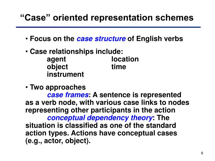 """Case"" oriented representation schemes"