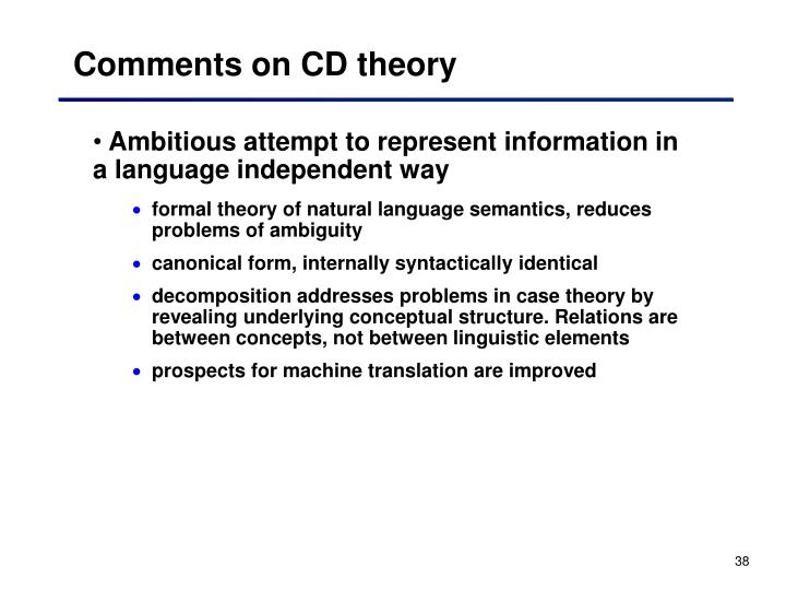 Comments on CD theory