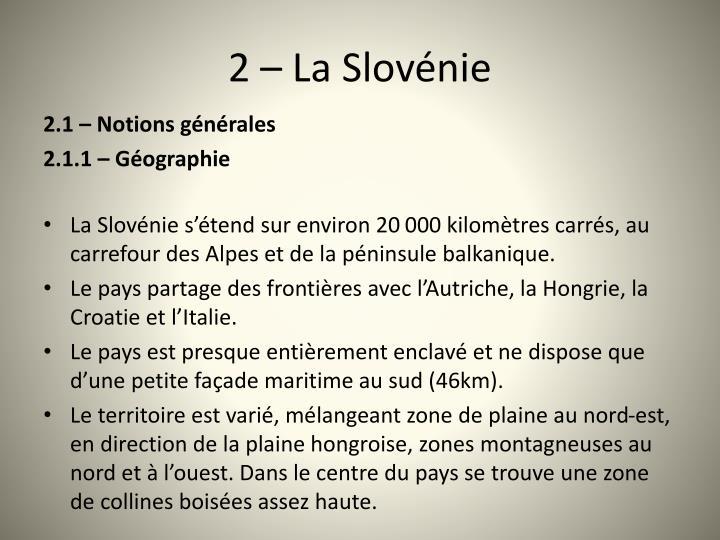 2  La Slovnie