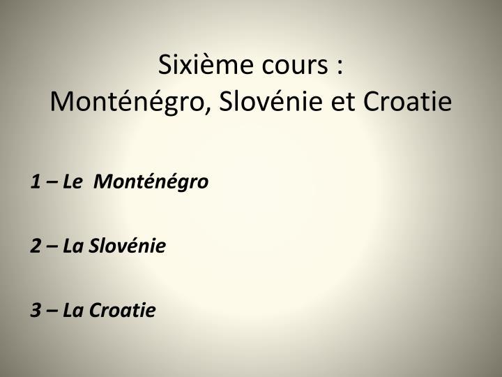 Sixième cours: