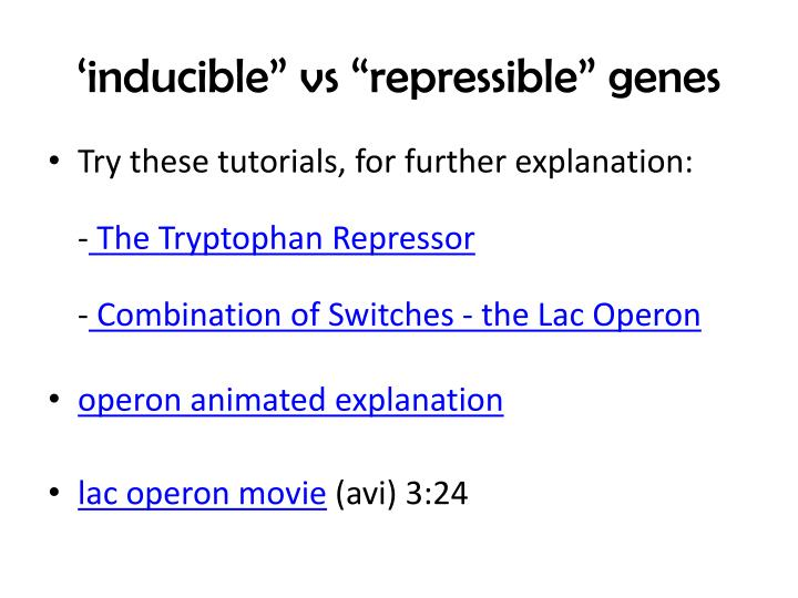 "'inducible"" vs ""repressible"" genes"