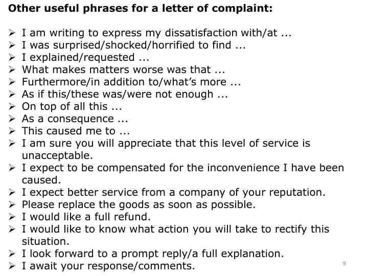Other useful phrases for a letter of complaint: