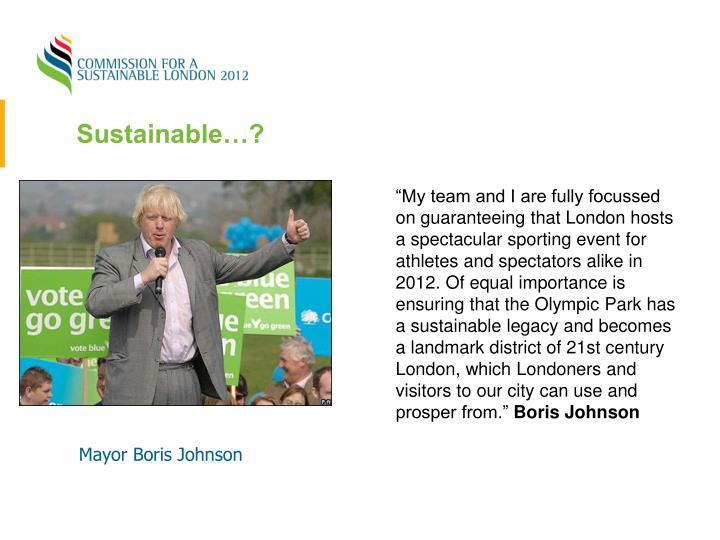Sustainable…?