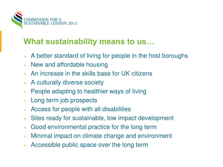What sustainability means to us…