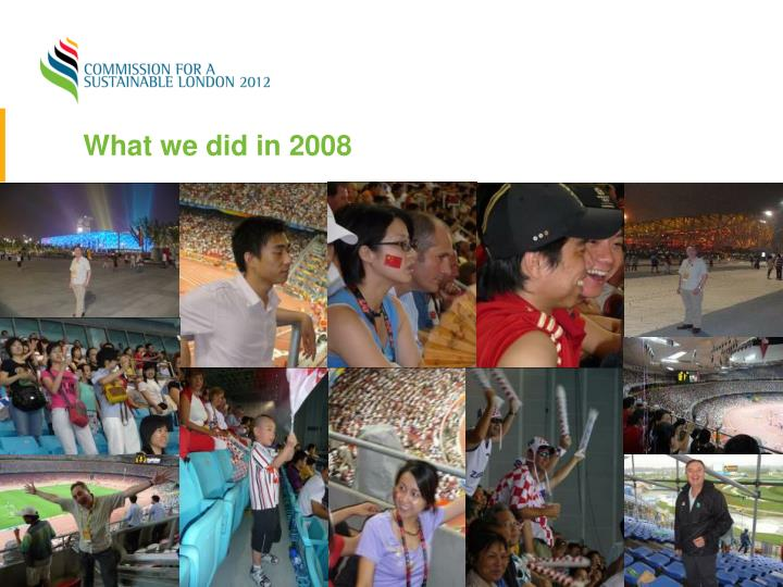 What we did in 2008