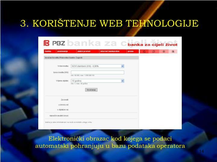 3. KORIŠTENJE WEB TEHNOLOGIJE