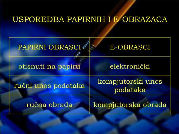 USPOREDBA PAPIRNIH I E-OBRAZACA